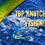 Top Knotch Fishing Charters