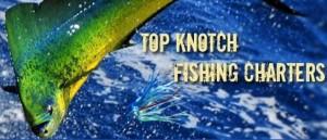 Top Knotch Fishing Charters